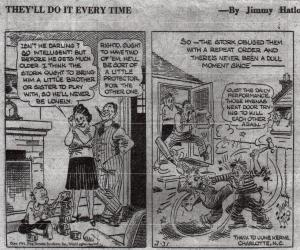 ADG - Cartoon - They'll do it every time !- March, 1941